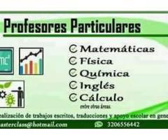 PROFESORES PARTICULARES DE MATEMÁTICAS, FÍSICA, QUÍMICA, INGLÉS ENTRE OTRAS